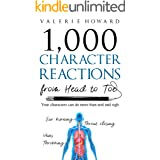Character Reactions from Head to Toe (Indie Author Resources Book 1)