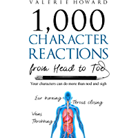 Character Reactions from Head to Toe (Indie Author Resources Book 1) (English Edition)
