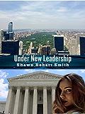 Under New Leadership