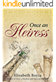 Once an Heiress (Crimson Romance Book 2)