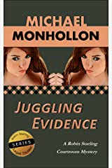 Juggling Evidence (A Robin Starling Courtroom Mystery) Kindle Edition