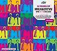 15 Years Of Milk & Sugar (Remixed)