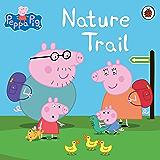Peppa Pig: Nature Trail: Nature Trail