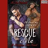Rescue Me: Heathens Ink, Book 1