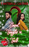 Tinsel, Tangles and Tails