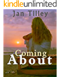 Coming About (Coming About / Jasper's Gift Book 1)