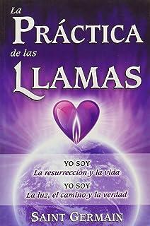 Practica de las llamas, La (Spanish Edition)