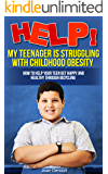 Help! My Teenager is Struggling with Childhood Obesity How to Help your Teen Get Happy and Healthy Through Bicycling