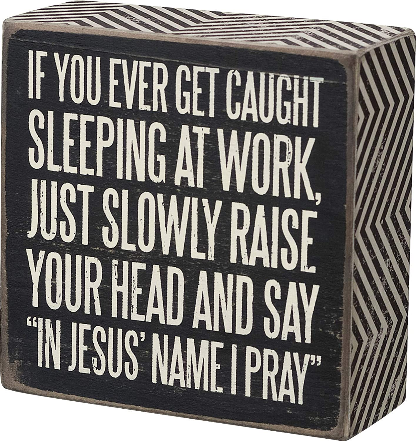 Primitives by Kathy 21358 Chevron Trimmed Box Sign, 4 x 4-Inches, Caught Sleeping
