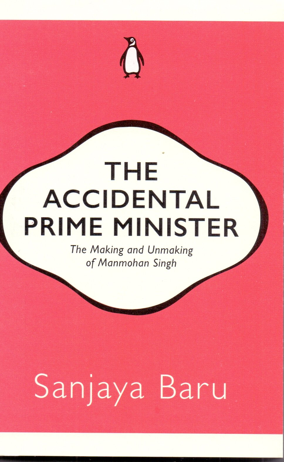 Buy The Accidental Prime Minister Book Online At Low Prices In India