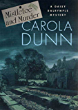 Mistletoe and Murder: A Daisy Dalrymple Mystery (Daisy Dalrymple Mysteries Book 11)