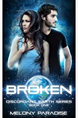 Broken: The Discordant Earth Series Book One Kindle Edition