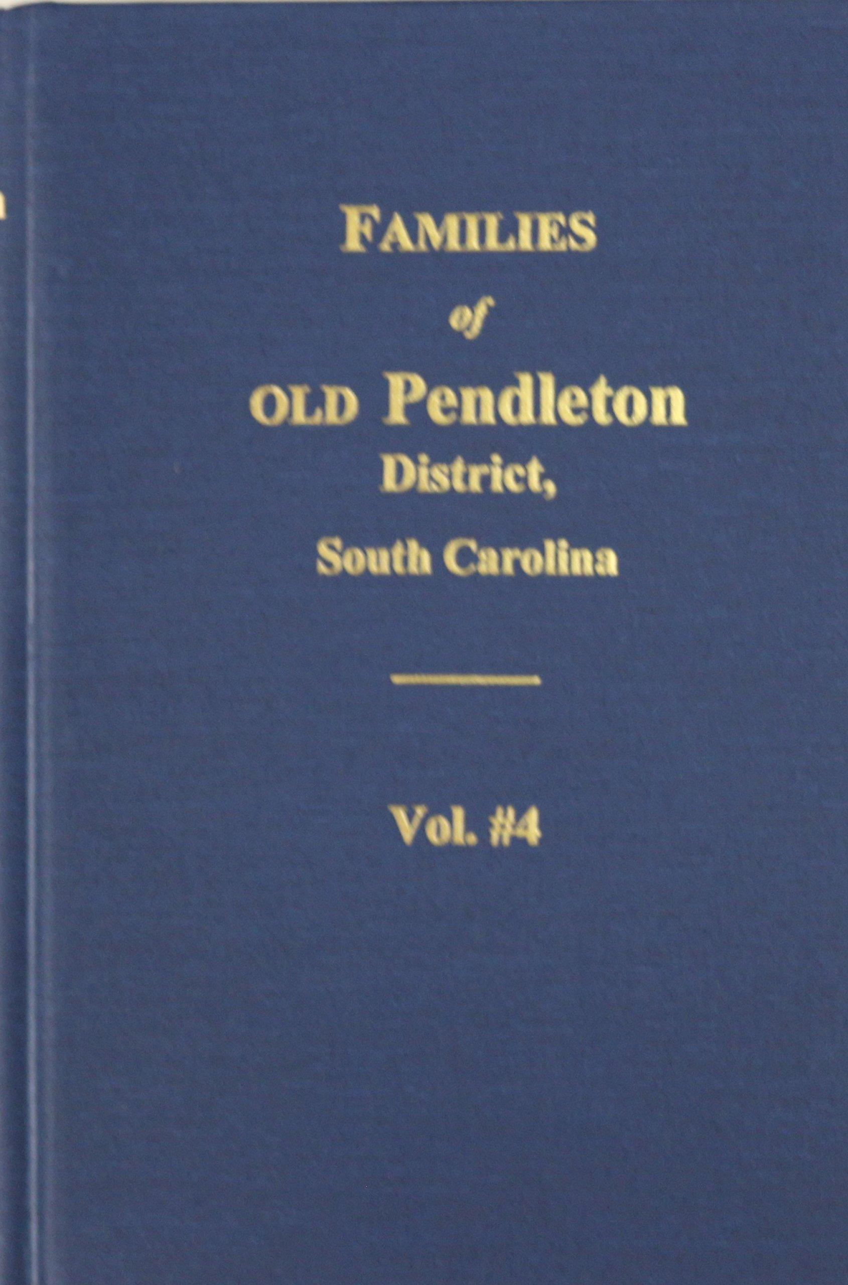 Download Families of OLD Pendleton District, SC - Vol. #3 pdf epub