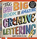 The Great Big Book of Amazing Creative Lettering (Binder)