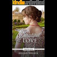 A Beautiful Love: A Regency Fairy Tale Retelling