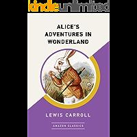 Alice's Adventures in Wonderland (AmazonClassics Edition)
