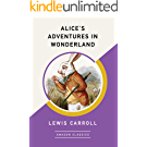 Alice's Adventures in Wonderland (AmazonClassics Edition) (English Edition)
