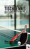 Verbrenne zügig Fett für eine starke Performance beim Tischtennis: Säfte zum Fettverbennen, die dir helfen mehr Spiele zu gewinnen! (German Edition)