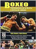 Boxeo. Entrenamiento De La Técnica Y Táctica De Combate (Conocer El Deporte)