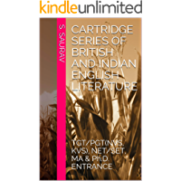 ENGLISH LITERATURE [TGT/PGT(NVS, KVS), NET/SET, MA & Ph.D. ENTRANCE]: RESEARCH SCHOLAR, NET, MA EFL UNIVERSITY (CARTRIDGE SERIES Book 1)