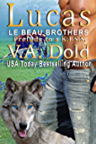 LUCAS: Texas Hill Country Wolf Shifter Cowboy Romance K.I.S.S.Series cross over (Le Beau Series Book 5)