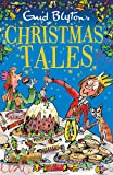 Enid Blyton's Christmas Tales: Contains 25 classic stories (Bumper Short Story Collections)