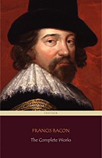 the essays of francis bacon kindle edition by francis bacon