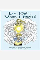 Last Night, When I Prayed Audible Audiobook