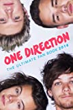 One Direction: The Ultimate Fan Book 2016: One Direction Book