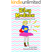 Riley Madison: Discovers the Superpower of a List (Riley Madison Books)