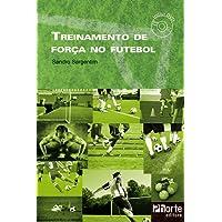 Treinamento de Força no Futebol