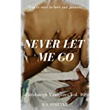 Never Let Me Go: Pittsburgh Vampires Vol. 10 M/M/M Romance