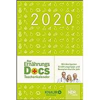 Der Ernährungs-Docs-Taschenkalender 2020: mit Ernährungstipps & Rezepten: Terminkalender m. Wochenplaner, m. Ferienterminen & Jahresübersichten 2020/2021, Platz für Notizen, m. Leseband, 10,0 x 15 cm