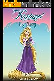 Rapunzel My Story