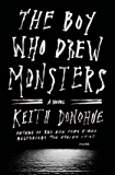 The Boy Who Drew Monsters: A Novel
