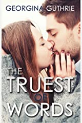 The Truest of Words (The Words Series Book 3) Kindle Edition