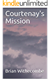 Courtenay's Mission