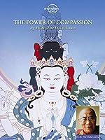 The H.H. Dalai Lama - Power Of Compassion