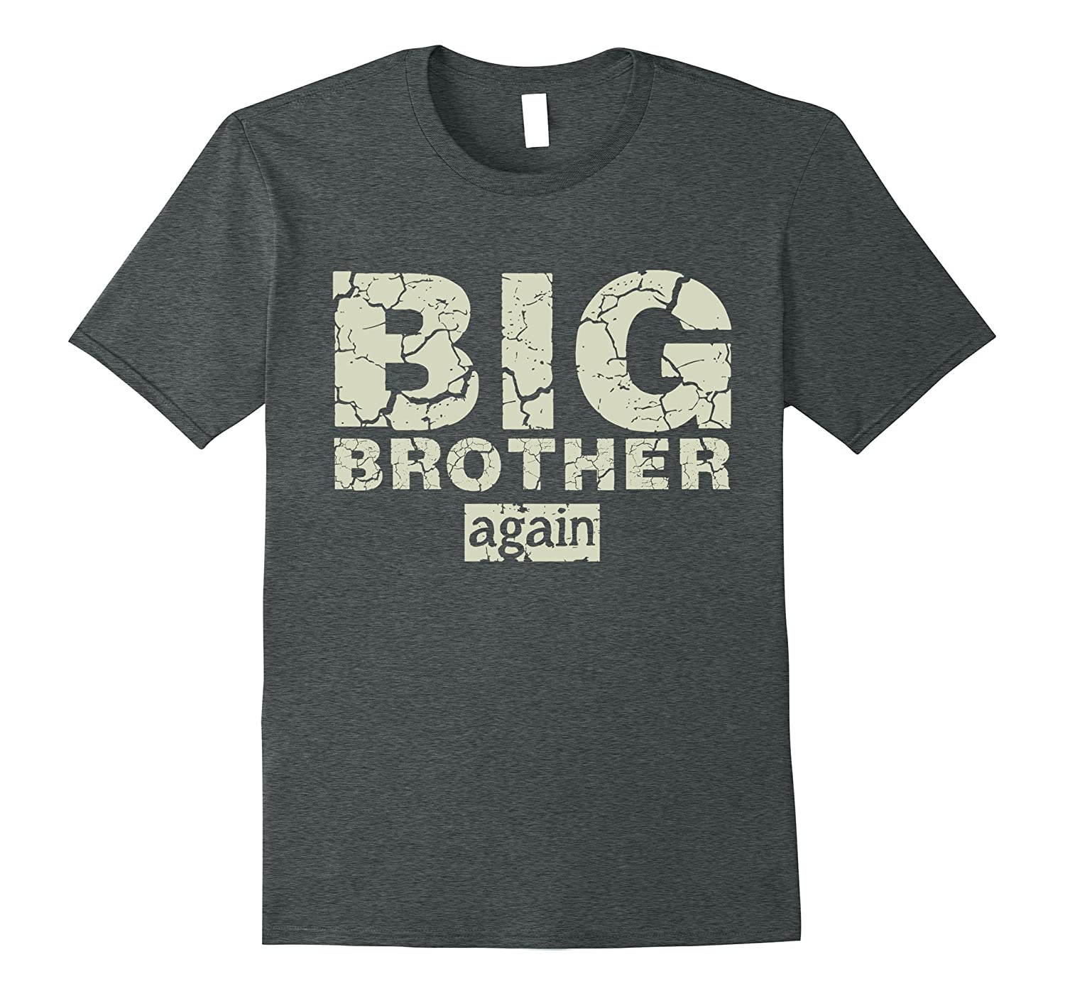 Funny Big Brother Again T Shirt For Boys Birthday Gift Tee FL