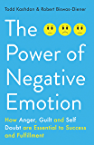 The Power of Negative Emotion
