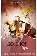 Soldier On (Appalachian Hearts Book 3) Kindle Edition