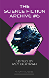 The Science Fiction Archive #6 (English Edition)