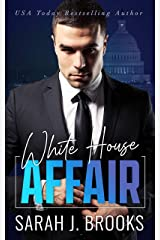 White House Affair: An Enemies to Lovers Romance Kindle Edition
