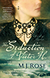 The Seduction of Victor H.: A Novel of Suspense (Reincarnationist series Book 5)