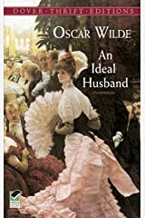An Ideal Husband (Dover Thrift Editions) Kindle Edition