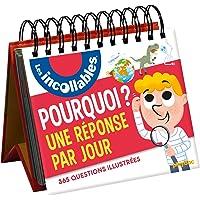 """Calendrier Les """"Pourquoi ?"""" des Incollables en 365 questions"""