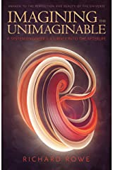 Imagining the Unimaginable: A System Engineer's Journey into the Afterlife Paperback
