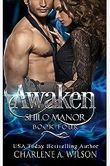 Awaken: Multi-Dimension Soul Mates (Shilo Manor Book 4) Kindle Edition