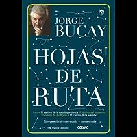 Hojas de ruta (Biblioteca Jorge Bucay. Hojas de ruta)