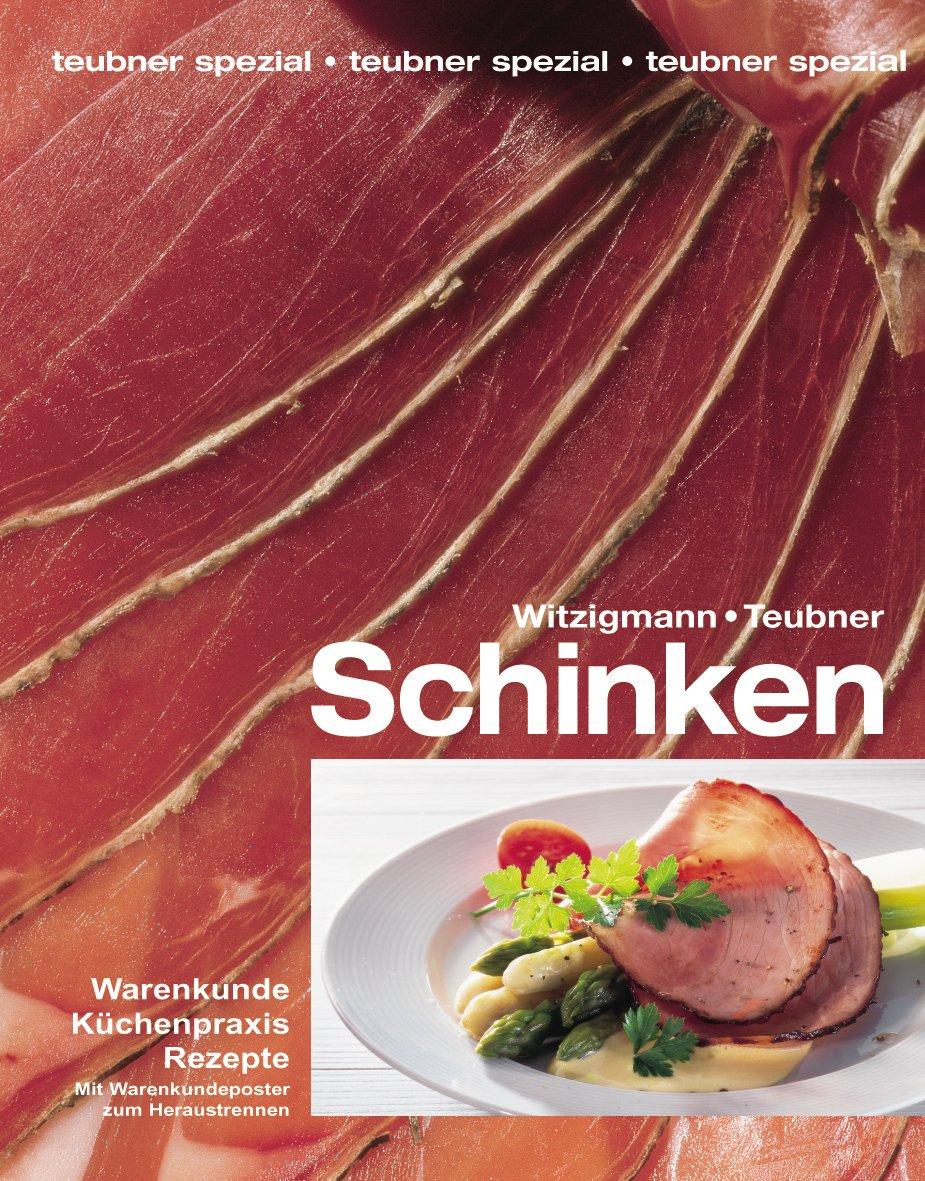 Schinken. Warenkunde, Küchenpraxis, Rezepte. PDF ePub book